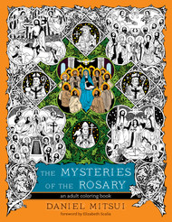 Mysteries of the Rosary (Adult Coloring Book) - Daniel Mitsui
