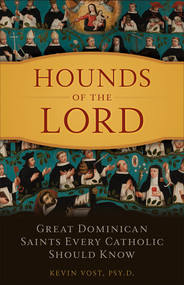 Hounds of the Lord - Kevin Vost