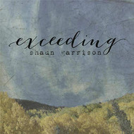 Exceeding - Shaun Garrison (Audio CD)