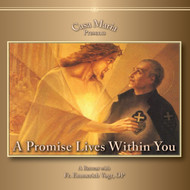 A Promise Lives Within You (CDs) - Fr. Emmerich Vogt, OP