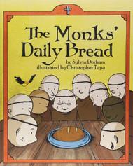 The Monks Daily Bread - Sylvia Dorham