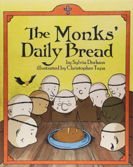 The Monks Daily Bread - Sylvia Dorham