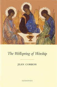 Wellspring of Worship - Fr. Jean Corbon