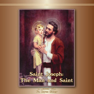 Saint Joseph: The Man and Saint  (CDs) - Father Bryce Sibley