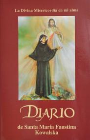 Diario de Santa Maria Faustina Kowalska - Divina Misericordia en mi Alma