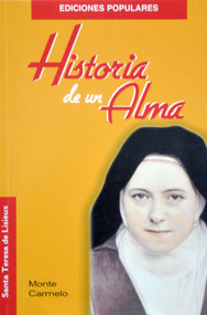 Historia Una Alma -  Santa Teresa Del Nino Jesus