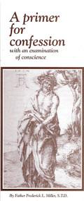 A Primer for Confession (Pamphlet) - Fr. Frederick Miller