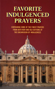 Favorite Indulgenced Prayers - Anthony M. Buono
