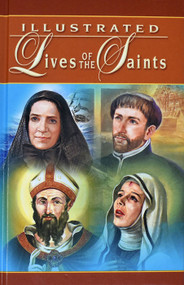 Illustrated Lives Of The Saints For Every Day Of The Year - Fr Hugo Hoever