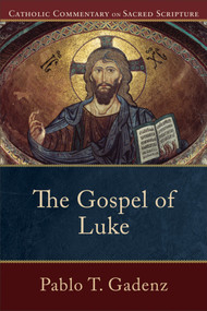 The Gospel of Luke - Fr. Pablo Gadenz
