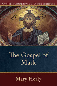 The Gospel of Mark - Mary Healy