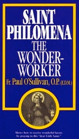 Saint Philomena the Wonder-Worker