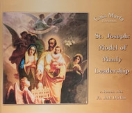 St. Joseph: Model of Manly Leadership (CDs) - Father Jack Durkin