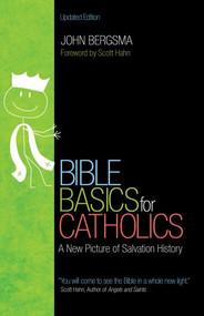 Bible Basics For Catholics - Dr. John Bergsma
