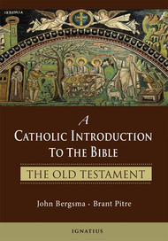 Catholic Introduction To The Bible - John Bergsma, Brant Pitre