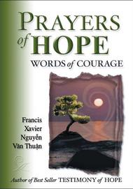 Prayers Of Hope, Words Of Courage - Cardinal F.X. Nguyen Van Thuan