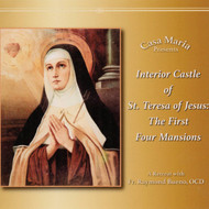Interior Castle of St. Teresa of Jesus: The First Four Mansions (CDs) - Fr Raymond Bueno, OCD