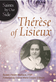 Therese Of Lisieux  (Saints By Our Side) - Susan Helen Wallace