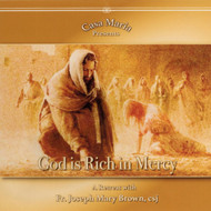 God is Rich in Mercy (CDs) - Father Joseph Mary Brown, csj