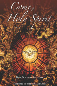 Come, Holy Spirit - Don Dolindo Ruotolo
