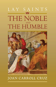 Lay Saints: Noble And Humble - Joan Carroll Cruz