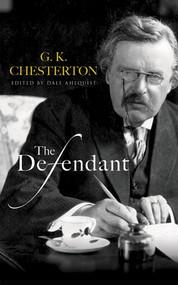 The Defendant -  G. K. Chesterton