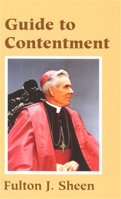 Guide To Contentment -  Fulton J. Sheen