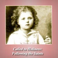 Called to Holiness: Following the Saints (CDs) - Fr. Ben Cameron, CPM