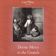 Divine Mercy in the Gospels (CDs) - Fr. Ben Cameron, CPM