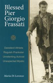Blessed Pier Giorgio Frassati - Maria di Lorenzo