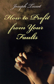 How to Profit From Your Faults - Joseph Tissot