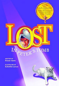 Lost in Peter's Tomb - Dianne Ahern