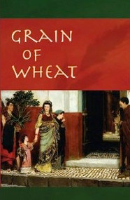 Grain of Wheat: A Novel