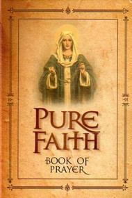 Pure Faith Book of Prayer - Jason Evert