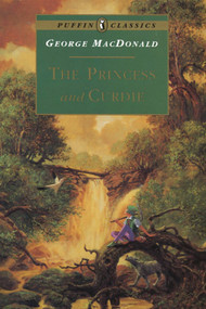 The Princess and Curdie -George MacDonald
