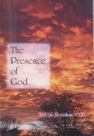 The Presence of God - Fr. Anselm Moynihan, OP