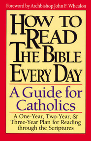 How to Read the Bible Everyday: A Guide for Catholics - Carmen Rojas