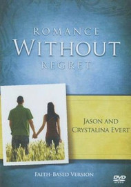 Romance Without Regret - Jason and Crystalina Evert
