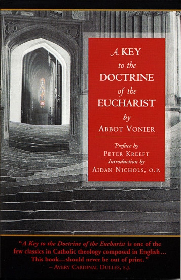 A Key to the Doctrine of the Eucharist By Abbot Vonier