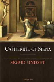 Catherine of Siena - Sigrid Undset