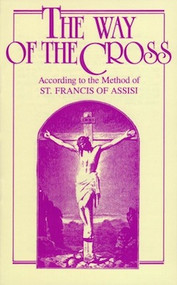 The Way of the Cross - Saint Francis of Assisi
