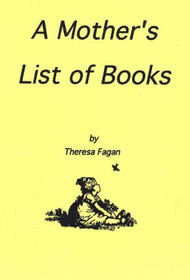 A Mother's List of Books - Theresa Fagan