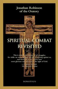 Spiritual Combat Revisited - Fr. Jonathan Robinson