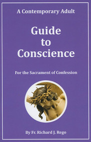 A Contemporary Adult Guide to Conscience - Fr. Richard Rego