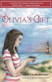 Olivia's Gift - Nancy Belanger