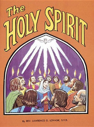 The Holy Spirit - Fr. Lawrence Lovasik