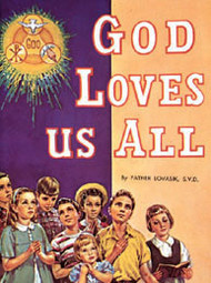 God Loves Us All - Father Lawrence Lovasik
