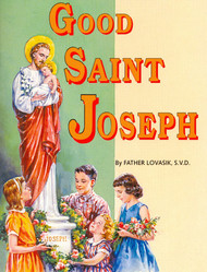 Good Saint Joseph - Fr. Lawrence Lovasik