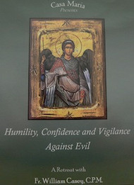 Humility, Confidence, and Vigilance Against Evil (CDs) - Fr. Bill Casey