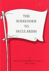The Surrender to Secularism